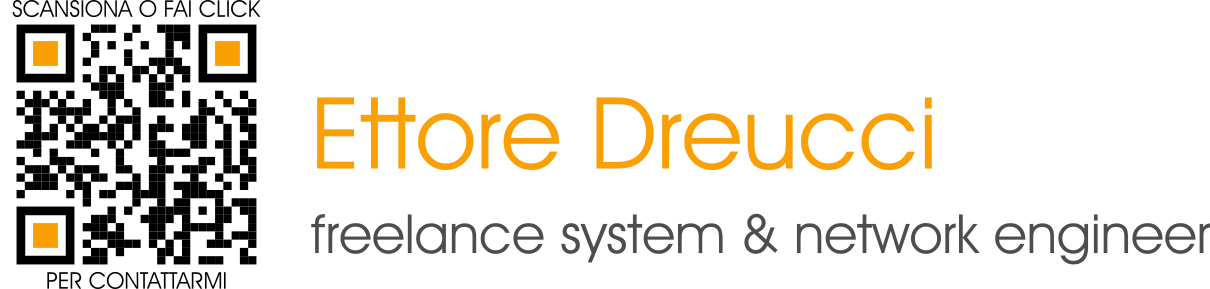 Ettore Dreucci | freelance system & network engineer